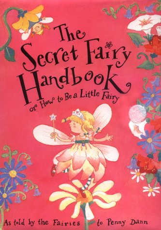 9780689814587: The Secret Fairy Handbook