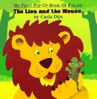 Lion and the Mouse, The (My First Book of Pop-Up Fables) (0689814801) by Carla Dijs