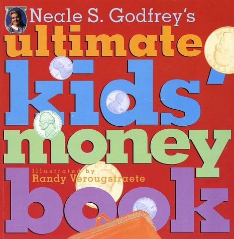 9780689814891: Neale S. Godfrey's Ultimate Kids' Money Book