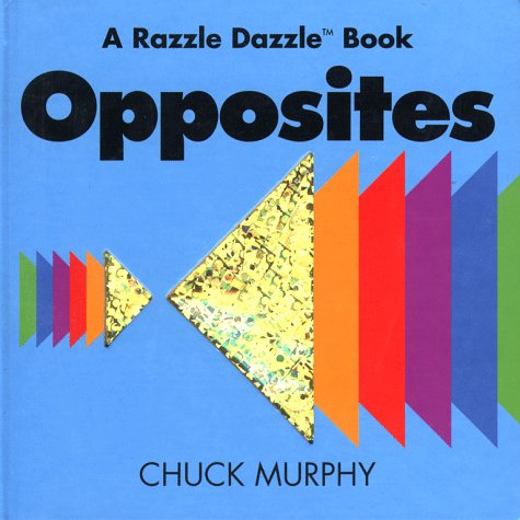 9780689814990: Opposites (Razzle Dazzle Book)