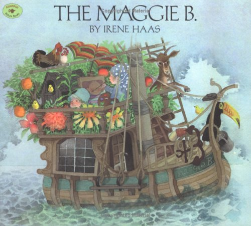 The MAGGIE B (Aladdin Picture Books): Haas, Irene