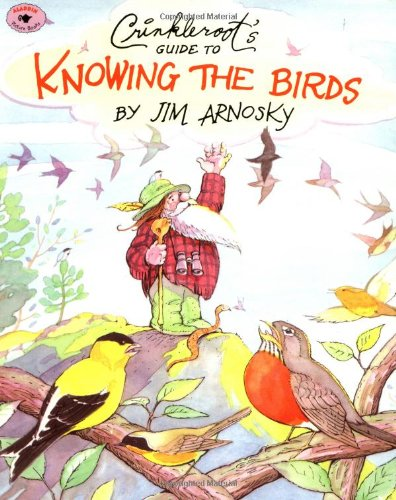 9780689815324: Crinkleroot's Guide to Knowing the Birds