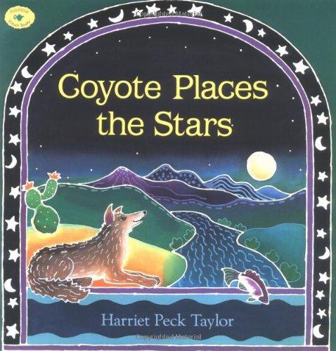 9780689815355: Coyote Places the Stars (Aladdin Picture Books)