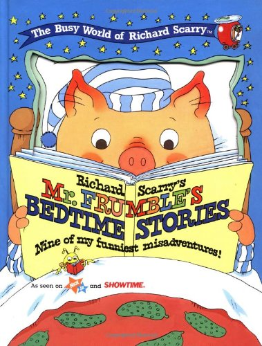 9780689815386: Richard Scarry's Mr. Frumble's Bedtime Stories