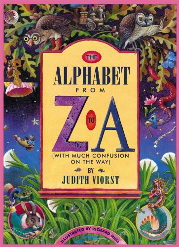 9780689815454: The Alphabet From Z to A: (With Much Confusion on the Way)
