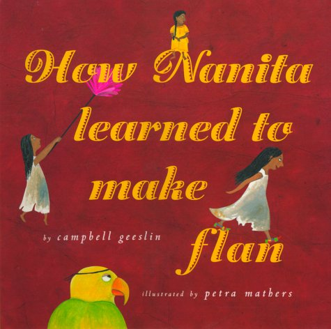 9780689815461: How Nanita Learned to Make Flan