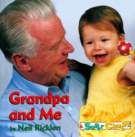 9780689815492: Grandpa And Me (Super Chubbies)