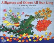 9780689815546: Alligators and Others All Year Long: A Book of Months