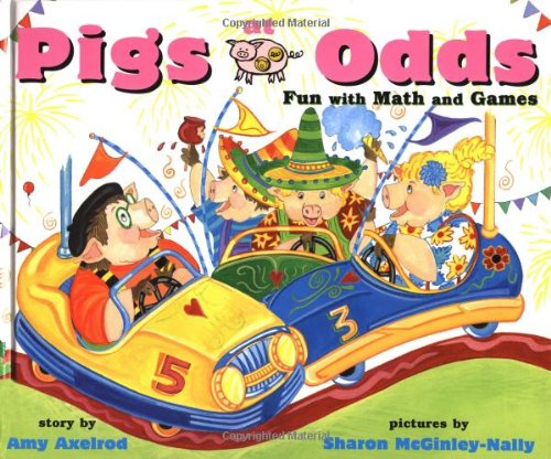 9780689815669: Pigs at Odds: Fun with Math and Games (Pigs Will Be Pigs)