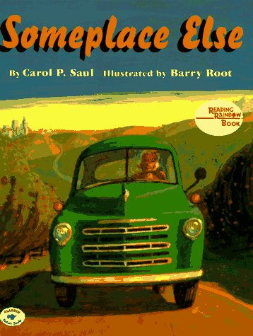 Someplace Else (Reading Rainbow Book): Carol P. Saul