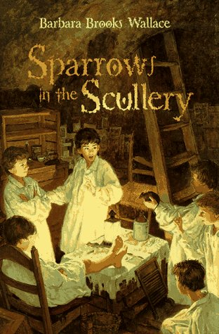 9780689815850: Sparrows in the Scullery