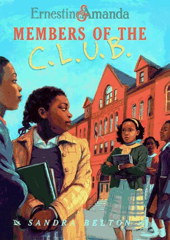 9780689816116: Members of the C. L. U. B.: Ernestine & Amanda