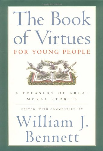 9780689816130: The Book of Virtues for Young People: A Treasury of Great Moral Stories