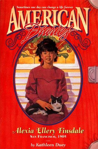 9780689816208: Alexia Ellery Finsdale: San Francisco, 1905