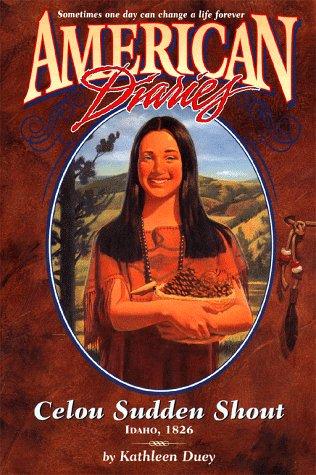 9780689816222: Cellou Sudden Shout Idaho 1826: American Diaries#9 : Wind River 1826