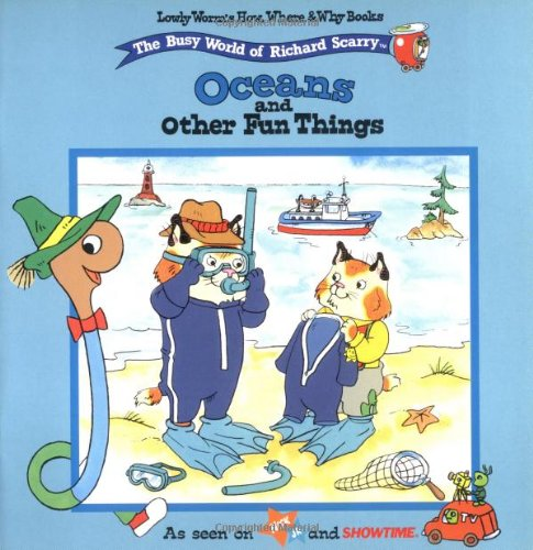 9780689816352: Oceans And Other Fun Things (Lowly Worm's How, Where and Why)