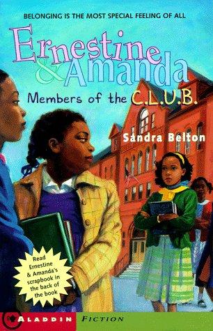 9780689816611: Members Of The C.L.U.B. (Ernestine & Amanda)