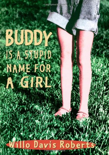 9780689816703: Buddy Is a Stupid Name for a Girl
