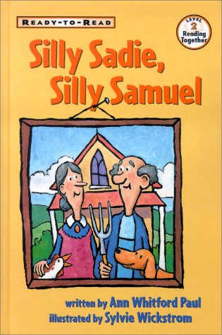9780689816901: Silly Sadie, Silly Samuel: Ready-to-read Level 2