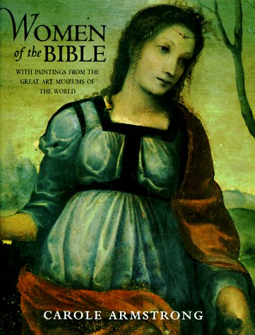 9780689817281: Women of the Bible: With Paintings from the Great Art Museums of the World