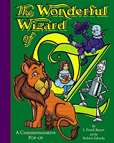 9780689817519: The Wonderful Wizard Of OZ: A Commemorative Pop up (The Childhood of Famous Americans Series)