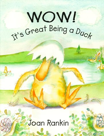9780689817564: Wow! It's Great Being A Duck