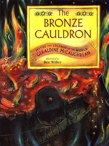9780689817588: The Bronze Cauldron Myths And Legends Of The World