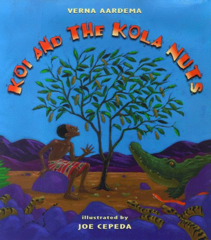 9780689817601: Koi and the Kola Nuts: A Tale from Liberia