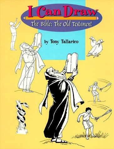 I Can Draw The Bible: The Old Testament: Tony Tallarico