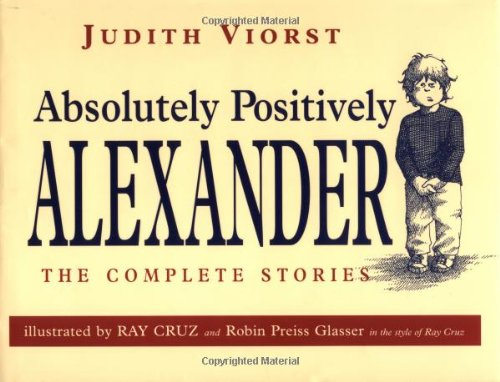 9780689817731: Absolutely Positively Alexander: The Complete Stories