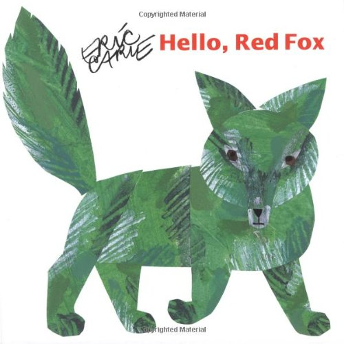 9780689817755: Hello Red Fox (The World of Eric Carle)