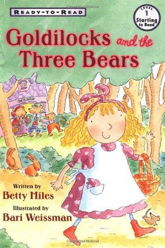 9780689817861: Goldilocks And The Three Bears Ready To Read