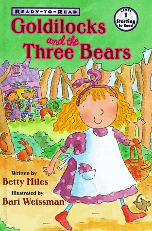 9780689817878: Goldilocks And The Three Bears (Ready to Read)