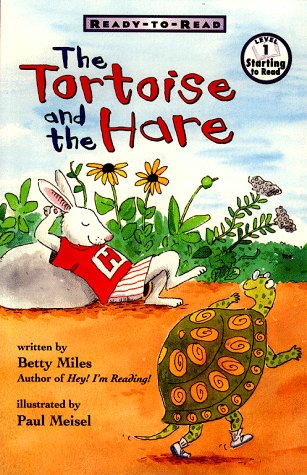 The Tortoise And The Hare Ready To Read (0689817932) by Miles, Betty
