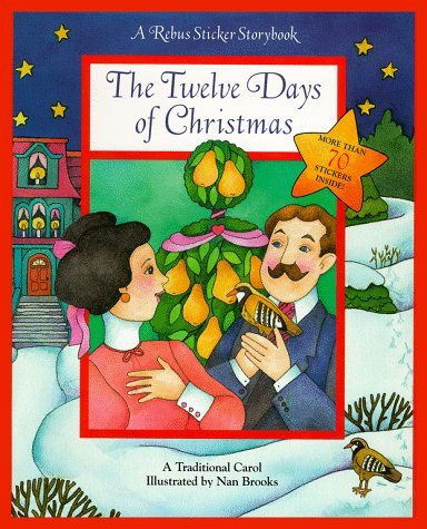 9780689818059: The Twelve Days Of Christmas: Rebus Sticker Storybooks