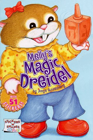 Melly's Magic Dreidel (Stickers 'n' Shapes Pals) (9780689818103) by Rosenberg, Amye
