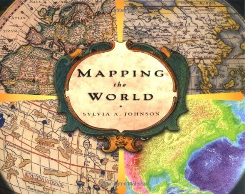 9780689818134: Mapping the World