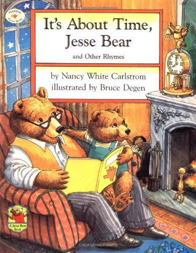 9780689818493: It's About Time, Jesse Bear and Other Rhymes
