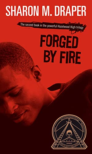 9780689818516: Forged by Fire (Hazelwood High Trilogy)