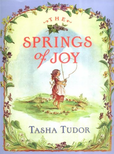 The Springs of Joy: Tudor, Tasha (Concept developed by)