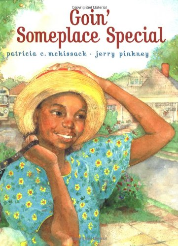 Goin' Someplace Special: McKissack, Patricia C.