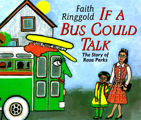 9780689818929: If a Bus Could Talk: The Story of Rosa Parks