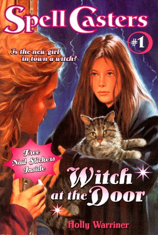 9780689818998: Witch at the Door (Spell Casters)