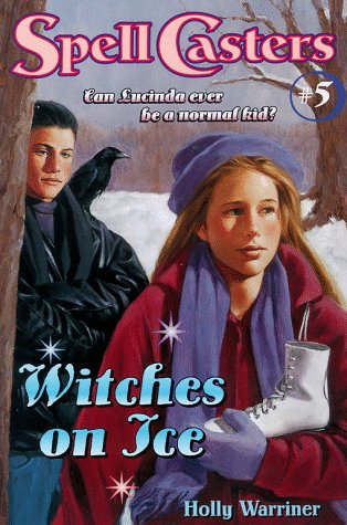 Witches on Ice (Spell Casters): Warriner, Mercer; Hughes, Holly