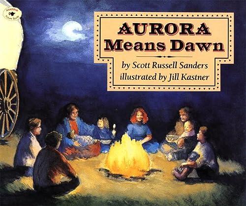 9780689819070: Aurora Means Dawn (Fiction)
