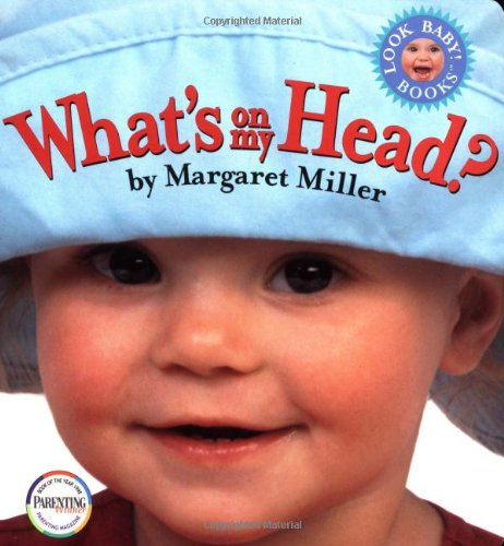 9780689819124: What's On My Head? (Look Baby! Books)