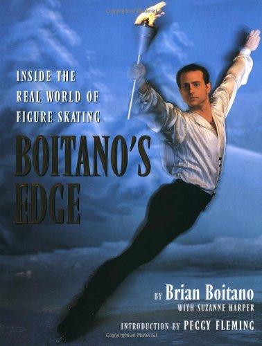 Boitano's Edge: Inside the Real World of Figure Skating: Boitano, Brian; Harper, Suzanne