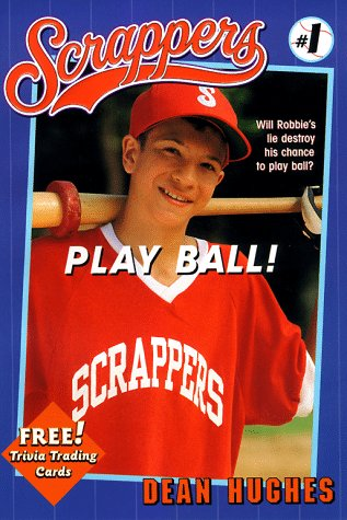 9780689819247: Play Ball (Scrappers)