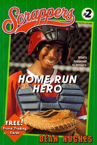 Home Run Hero (Scrappers): Hughes, Dean