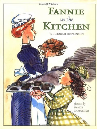 Fannie in the Kitchen: Whole Story from: Hopkinson, Deborah